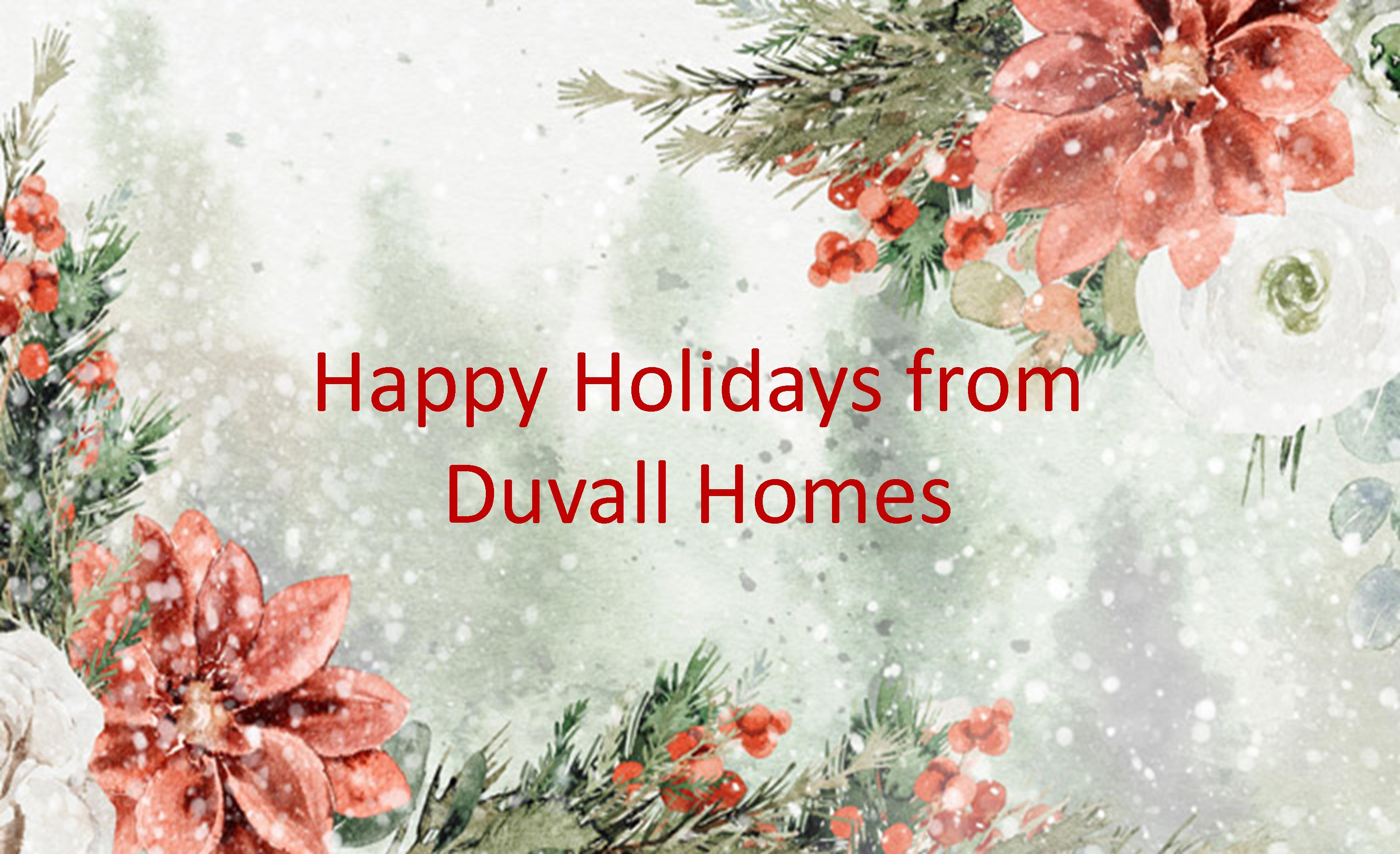 Merry Christmas and Happy New Year from Duvall Homes